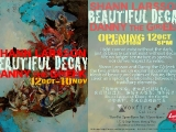 Beautiful Decay Exhibition 2012